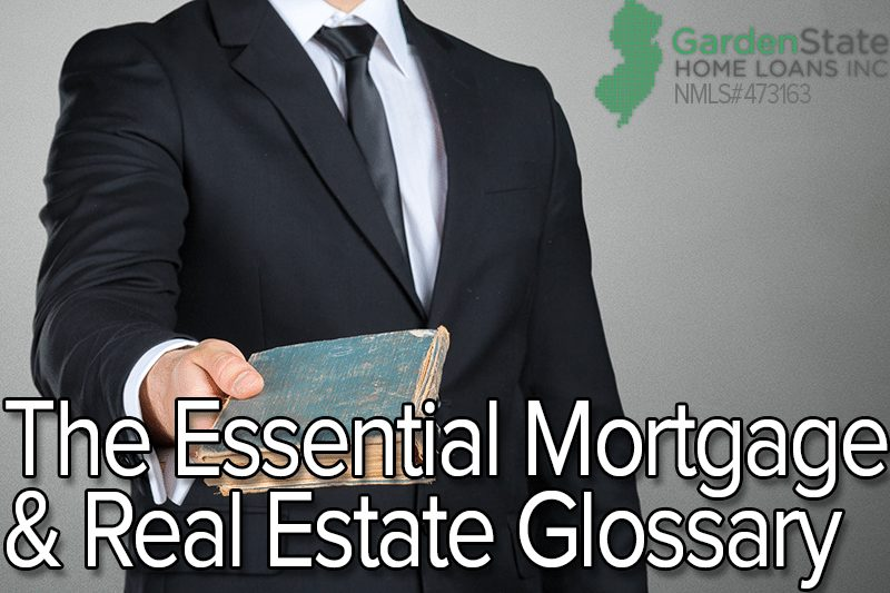 The Essential Mortgage & Real Estate Glossary
