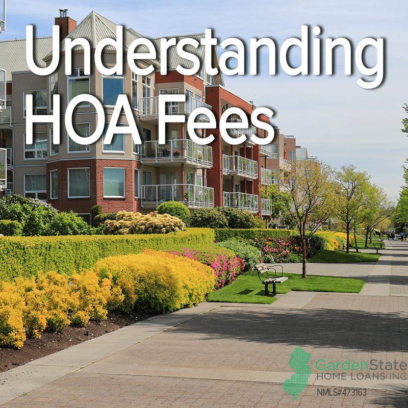 Understanding Hoa Fees Garden State Home Loans