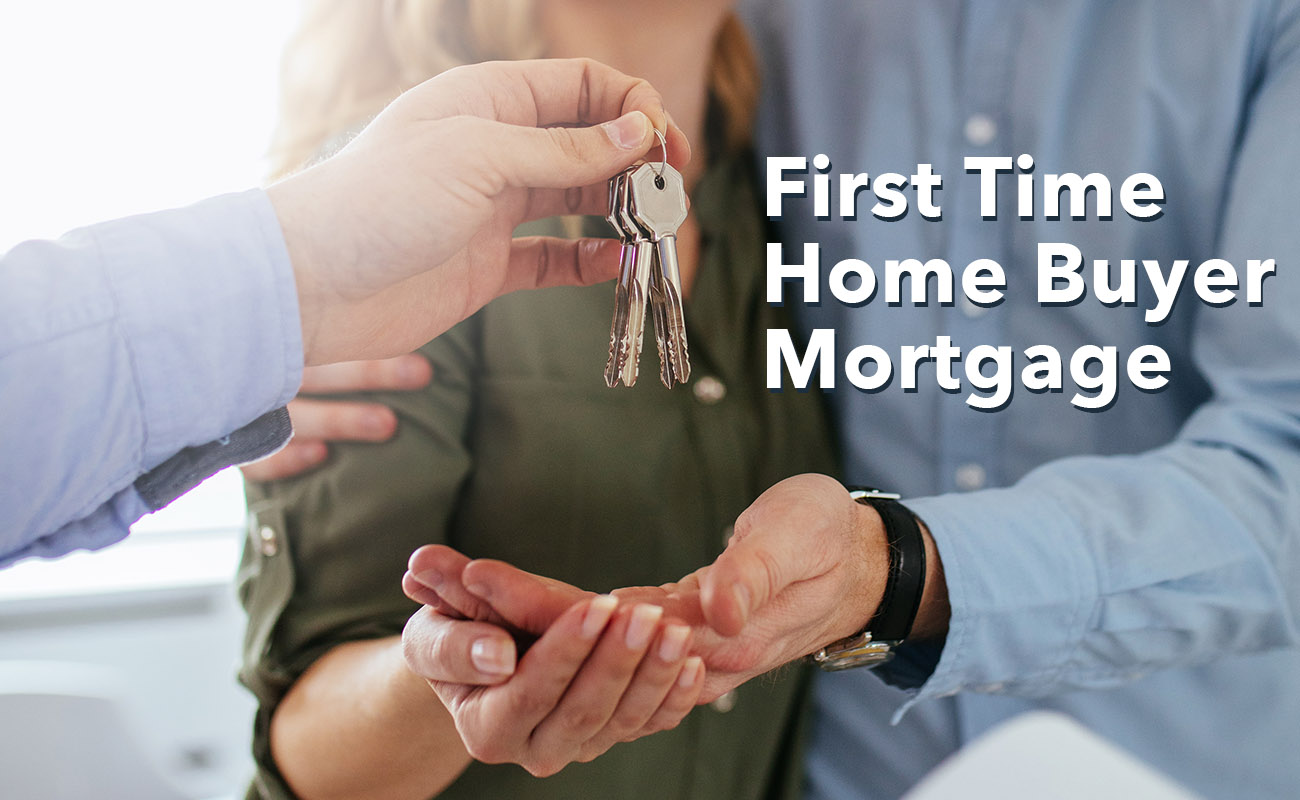 First Time Home Mortgage