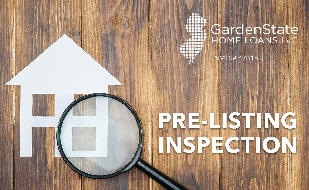 prelisting inspection garden state home loans