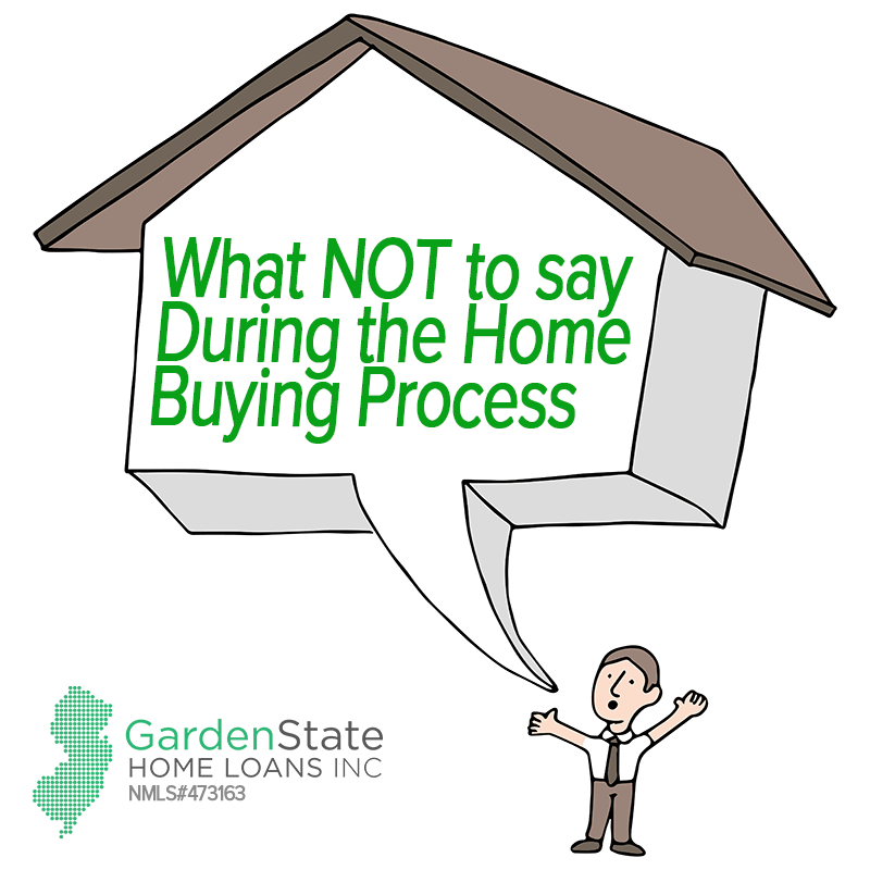 What Not To Say During The Home Buying Process Garden