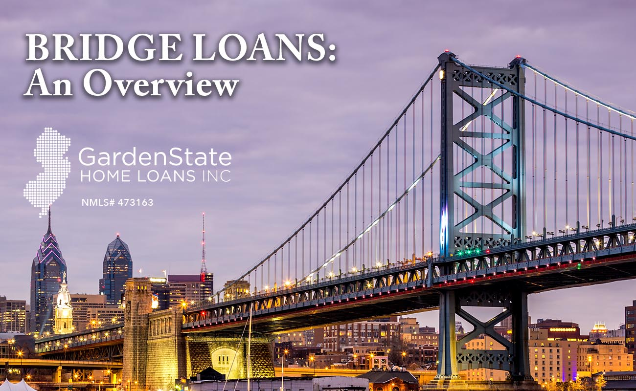 Bridge Loans Garden State Home Loans