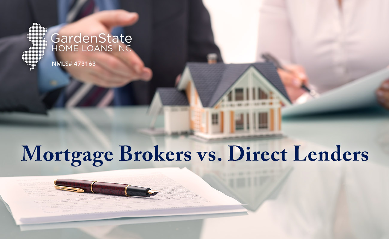 Mortgage Brokers Vs Lenders Garden State Home Loans
