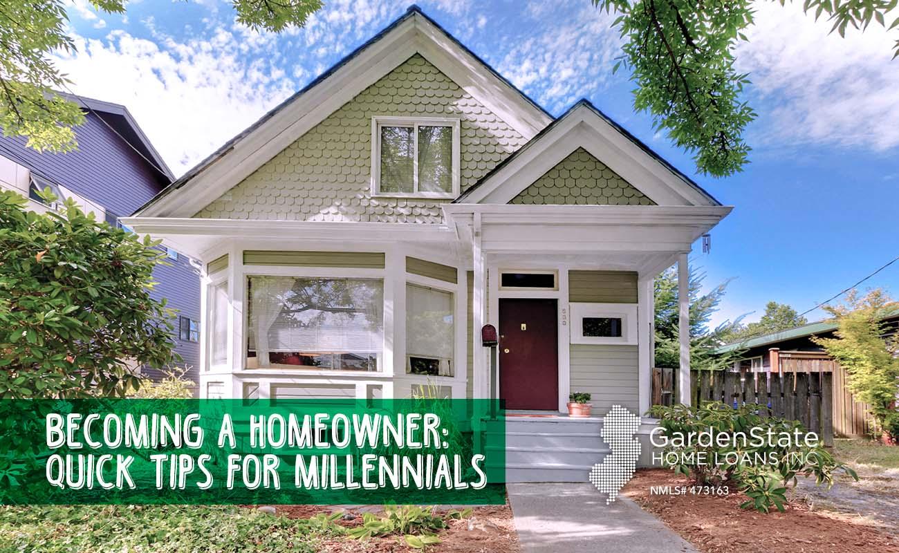 Millennial Homeownership Garden State Home Loans
