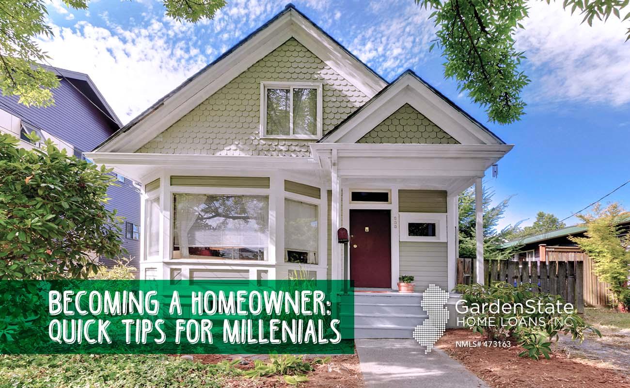 Millennial Homeowner Garden State Home Loans