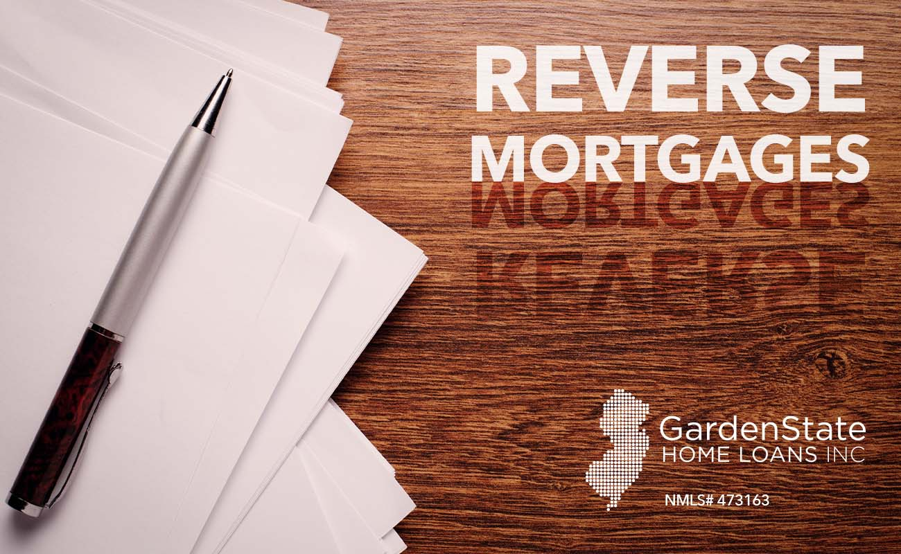 Reverse Mortgage Garden State Home Loans