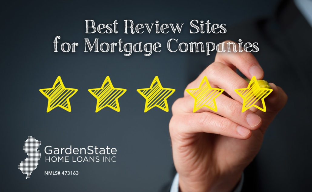 Best Mortgage Lender Broker Review Sites Garden State
