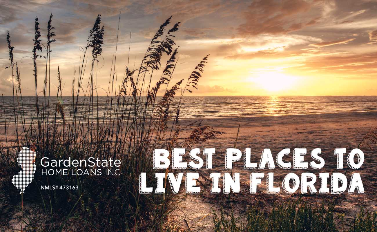 Best places to live in florida garden state home loans for Best place to move in florida
