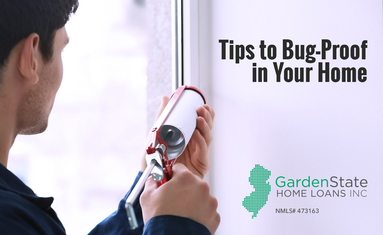 House Bugs Garden State Home Loans