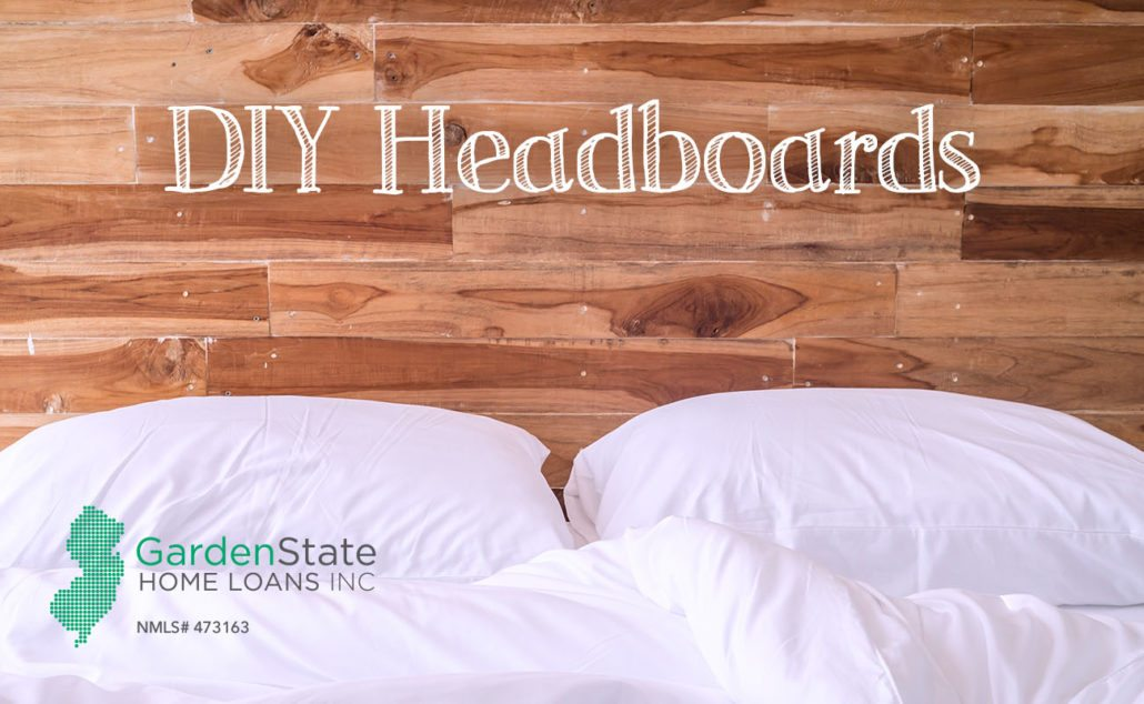 Diy Headboards Garden State Home Loans