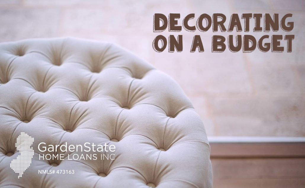 decorating on a budget garden state home loans