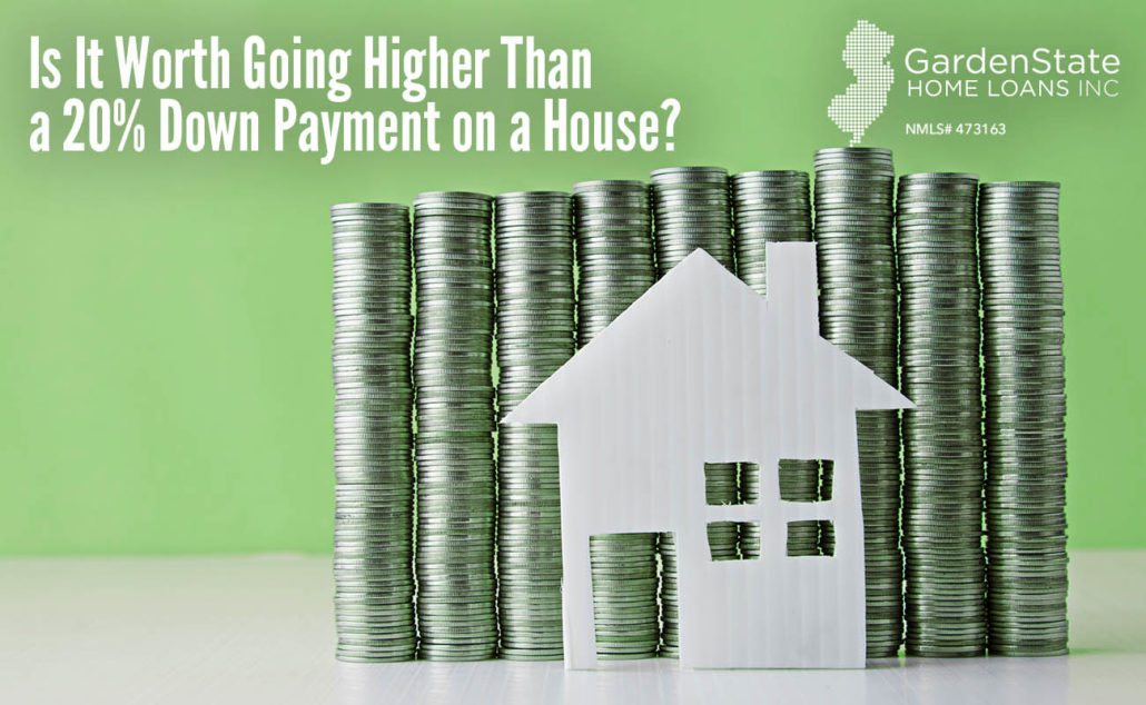 high down payment - Garden State Home Loans