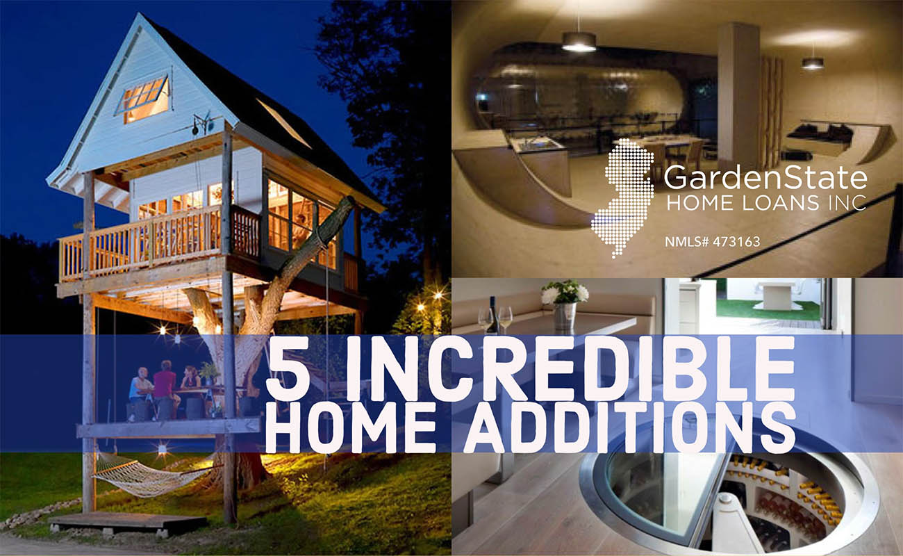 Incredible Home Additions Garden State Home Loans