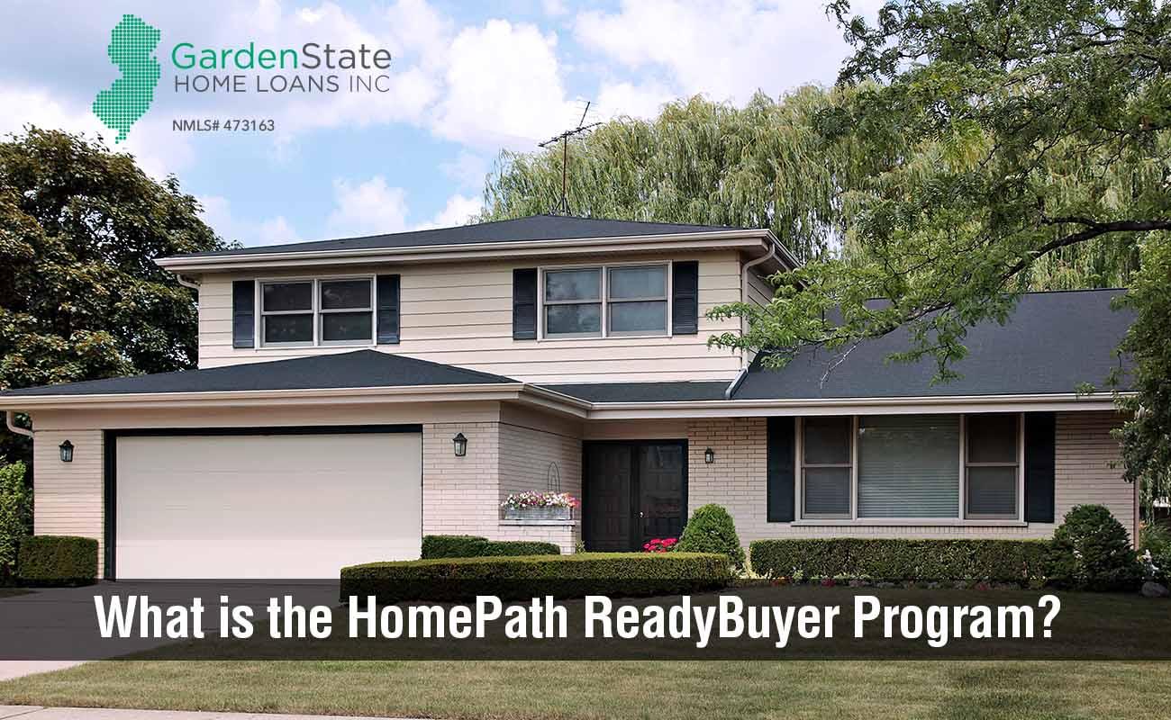 Homepath Readybuyer Garden State Home Loans