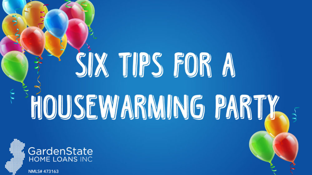 tips for throwing a housewarming party