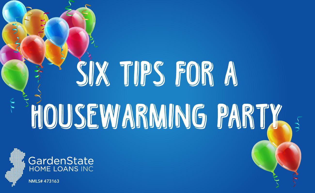 Tips for throwing a housewarming party garden state home for When to throw a housewarming party