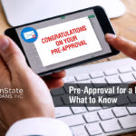 Mortgage Pre-Approvals: What to Know