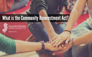 , What is the Community Reinvestment Act?