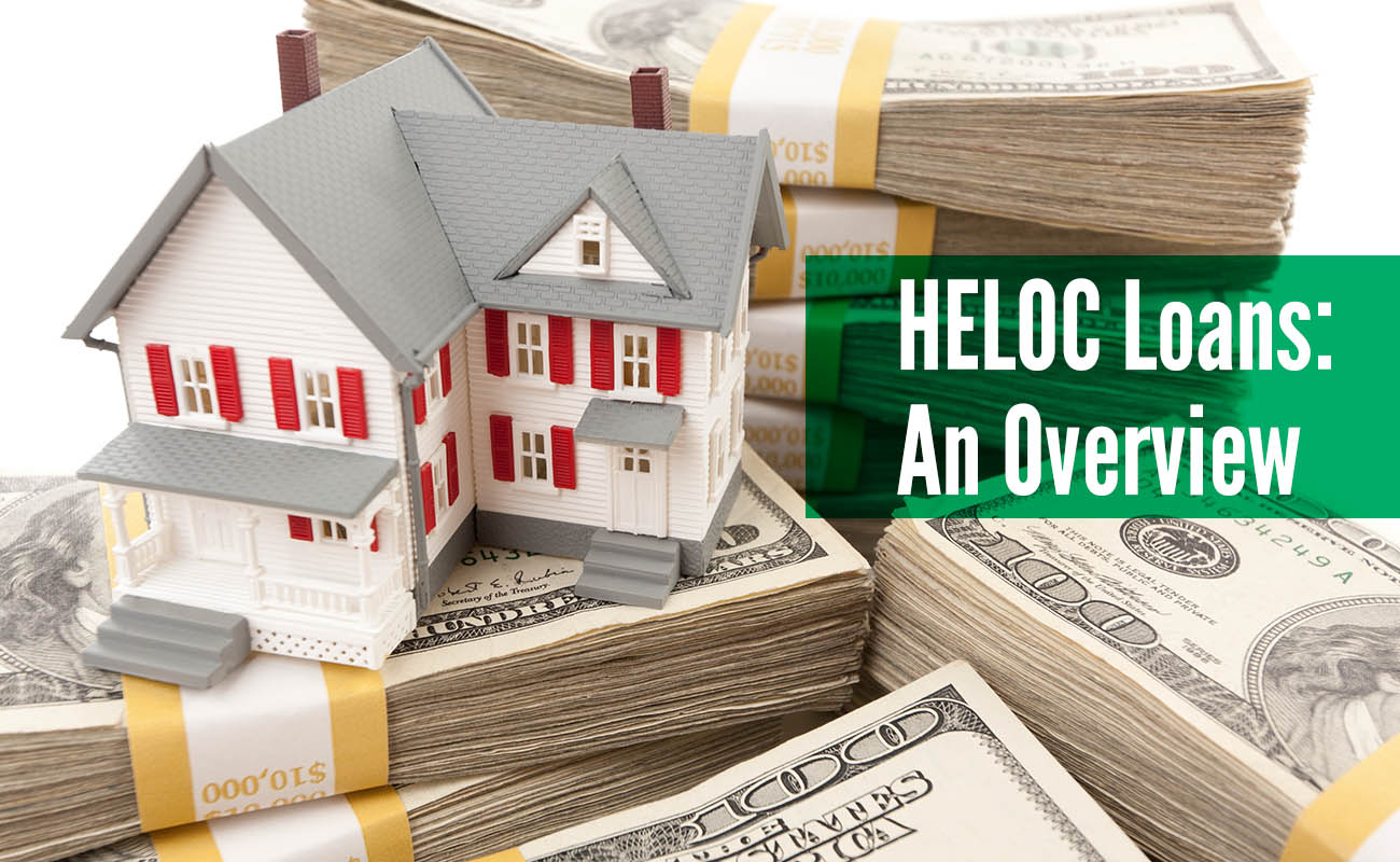 Overview Of Heloc Loans Garden State Home Loans