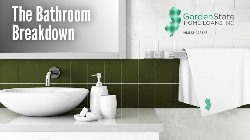 , The Bathroom Breakdown