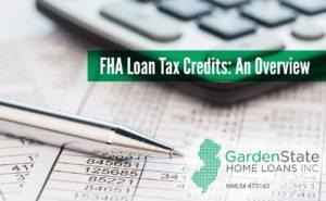 , FHA Loan Tax Credits: An Overview