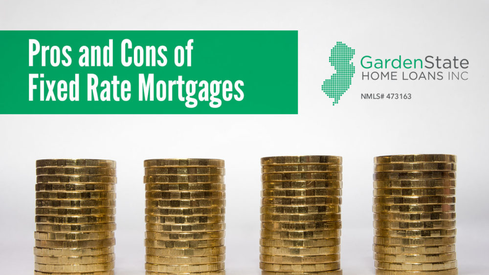 , Pros and Cons of Fixed Rate Mortgages