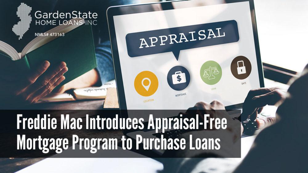 , Freddie Mac introduces Appraisal-Free Mortgage Program