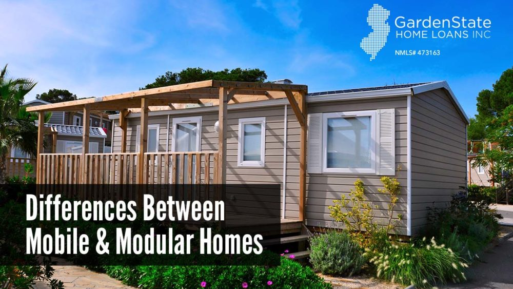 What is the difference between mobile homes and modular homes garden state home loans nj - Difference between modular and manufactured home ...