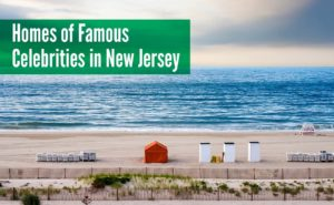 homes of famous celebrities in New Jersey