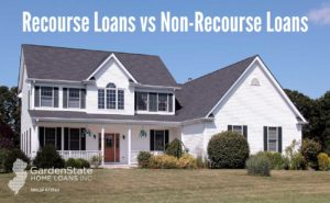 , Recourse Loans vs Non-Recourse Loans