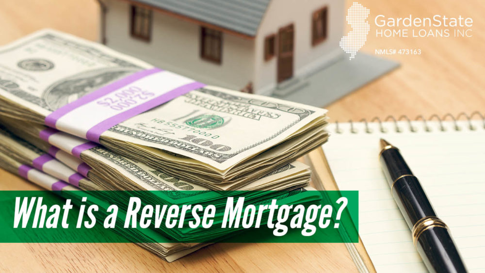, What Is a Reverse Mortgage?
