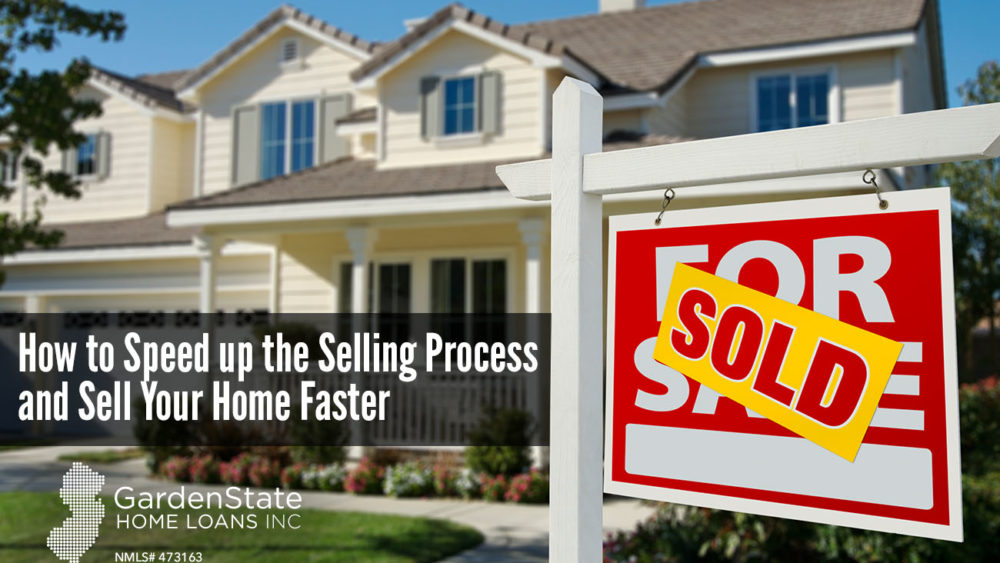 , How to Speed up the Selling Process and Sell Your Home Faster