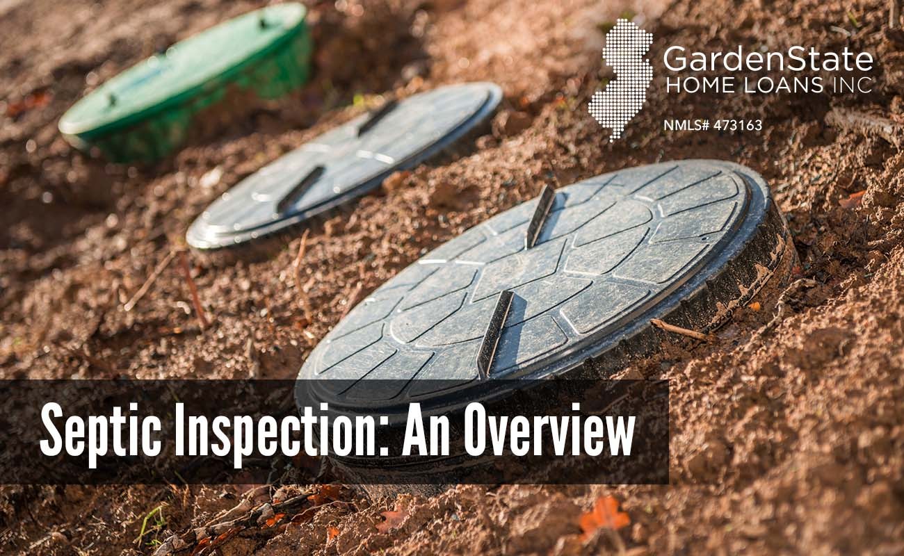 Septic Inspection An Overview Garden State Home Loans