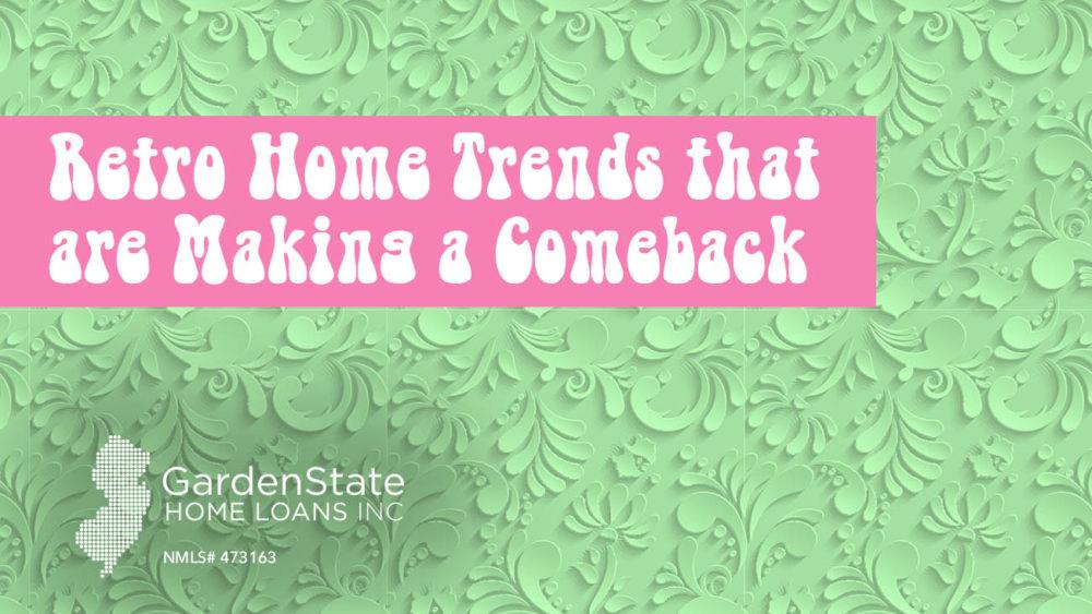 , Retro Home Trends that are Making a Comeback