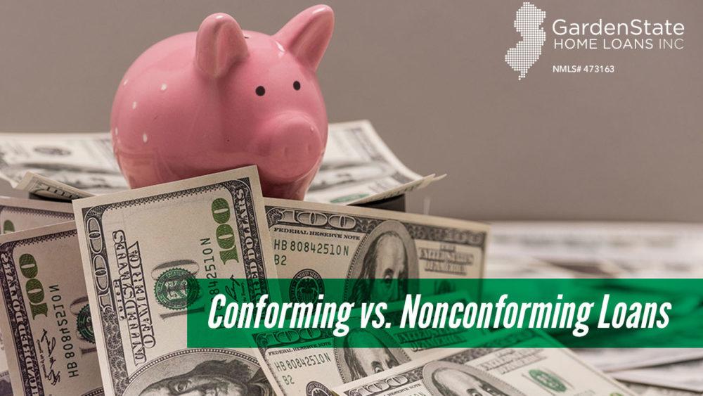 , Conforming vs. Non-Conforming Loans