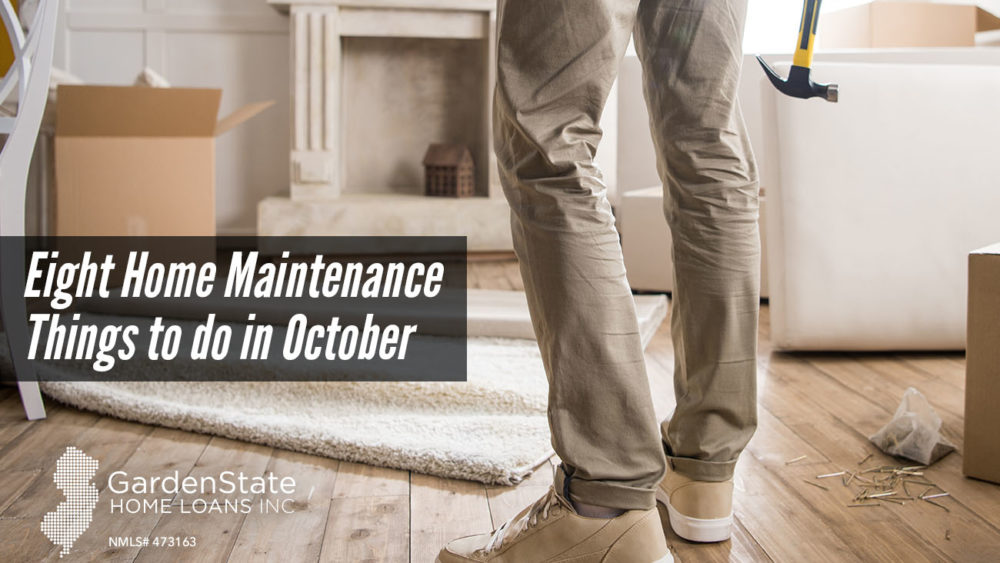 , Eight Home Maintenance Things to do in October
