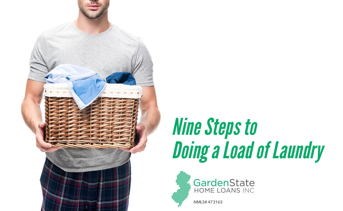 Nine Steps to Doing a Load of Laundry - Garden State Home Loans