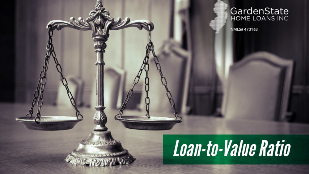 , What is the Loan-to-Value Ratio?