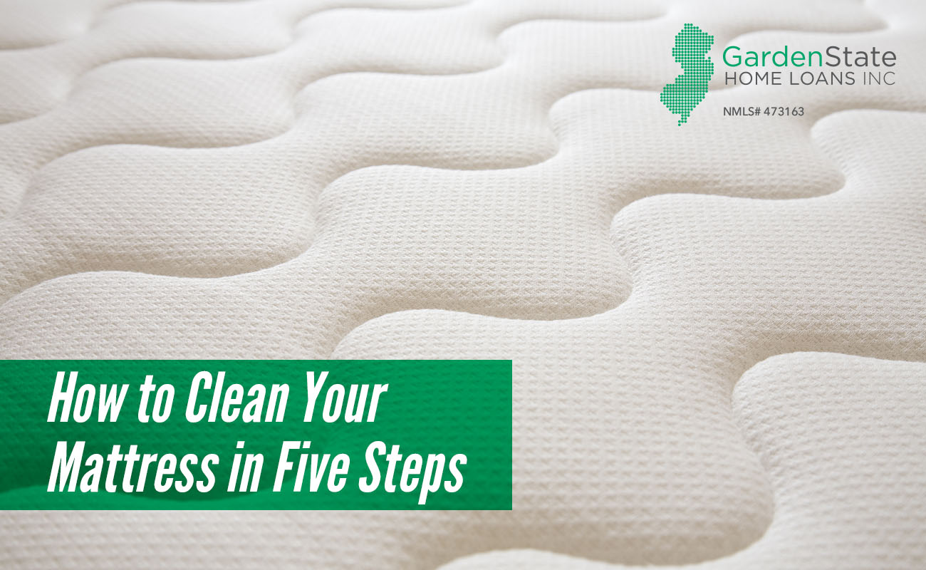 how to clean your mattress in five steps garden state home loans. Black Bedroom Furniture Sets. Home Design Ideas