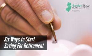 , Six Ways to Start Saving For Retirement