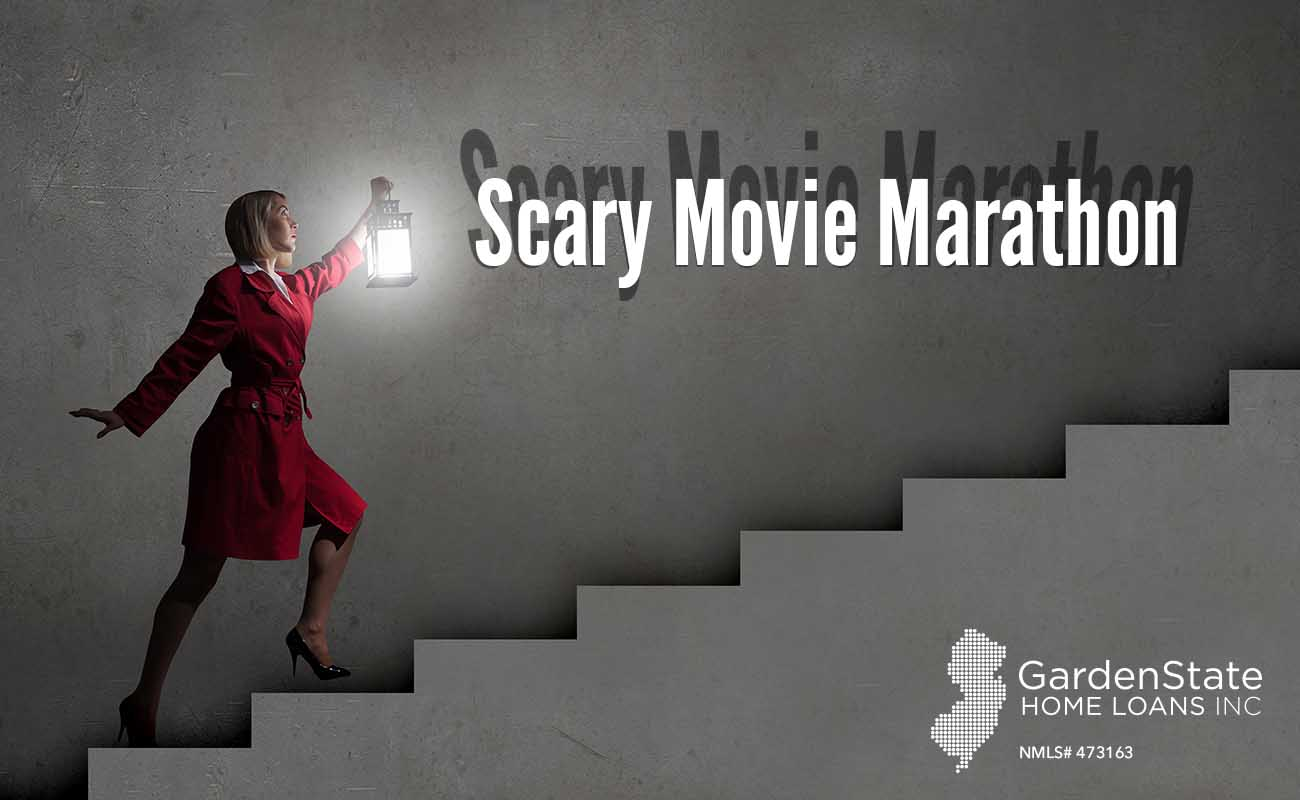 13 scary movies for the perfect movie marathon - garden state home loans