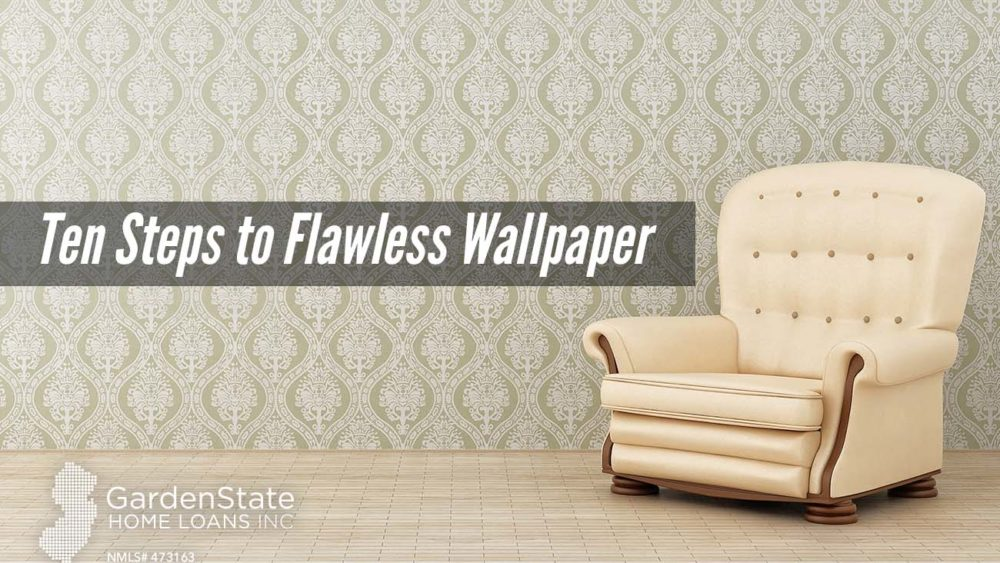 , Ten Steps to Flawless Wallpaper