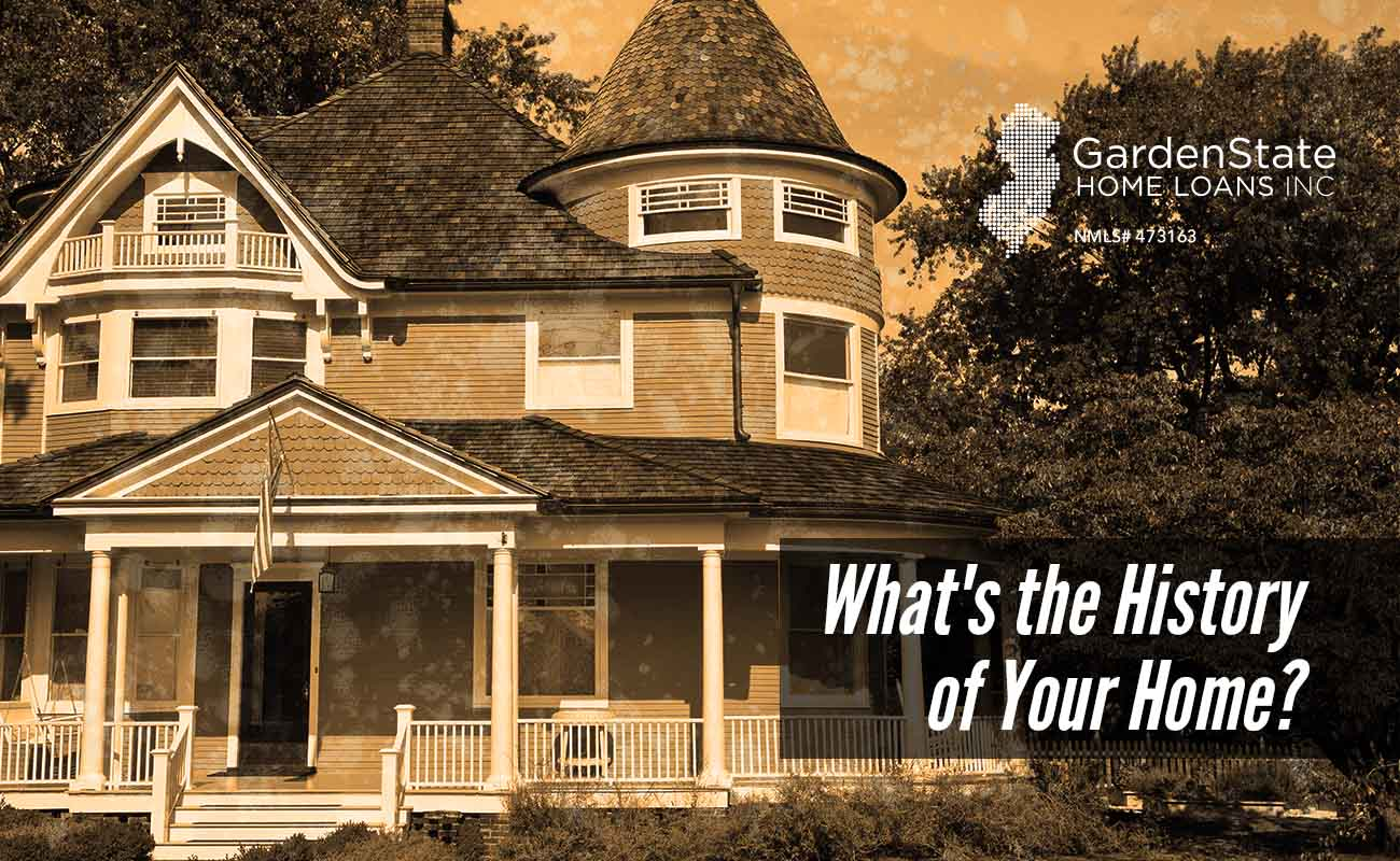 History Archives Garden State Home Loans