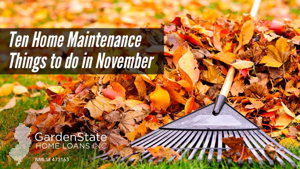 , Ten Home Maintenance Things to do in November