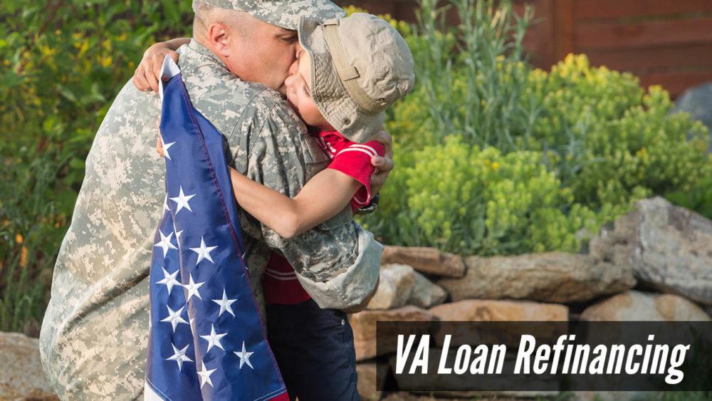 , VA Loan Refinancing