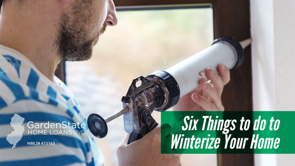 , Six Things to do to Winterize Your Home