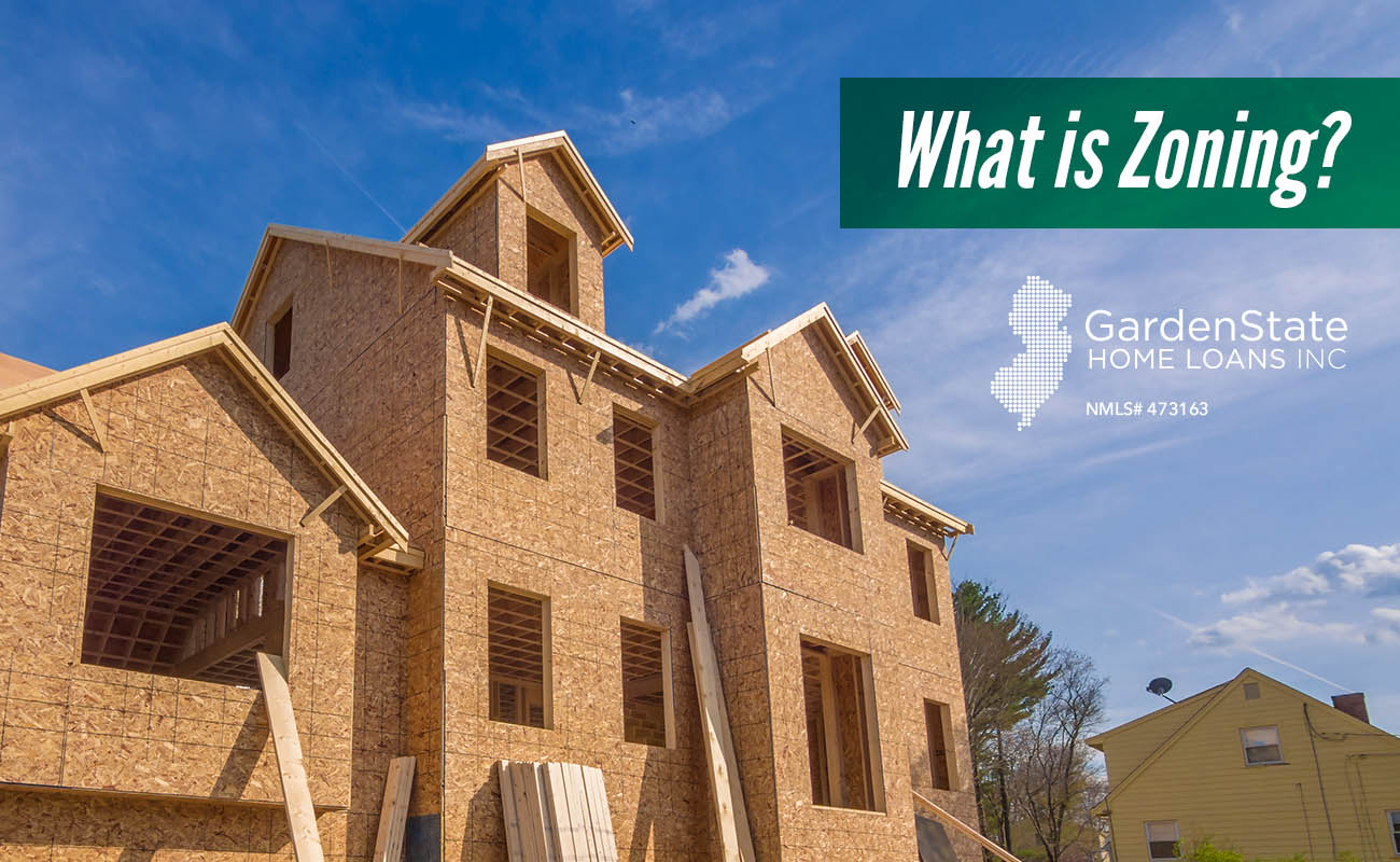 What Is Zoning Garden State Home Loans