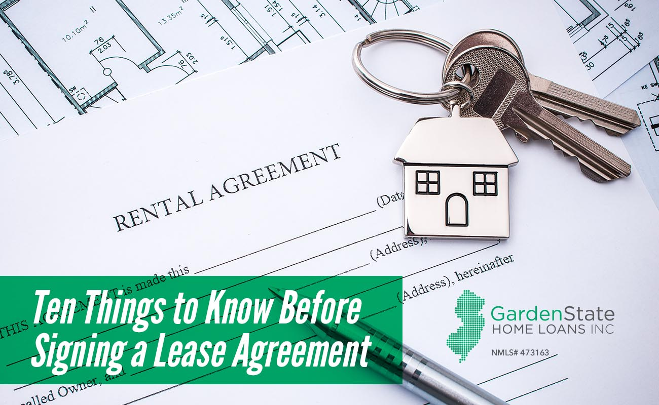 Ten Things To Know Before Signing A Lease Agreement Garden State