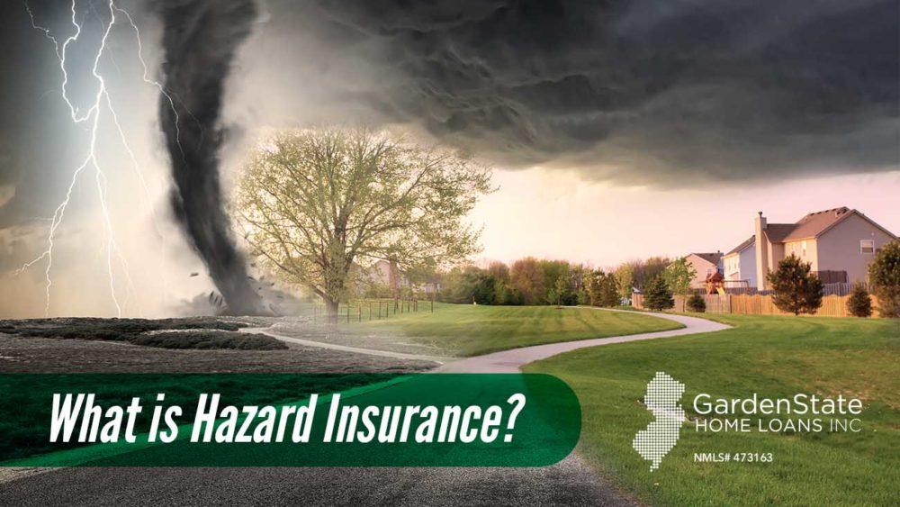 , What is Hazard Insurance?