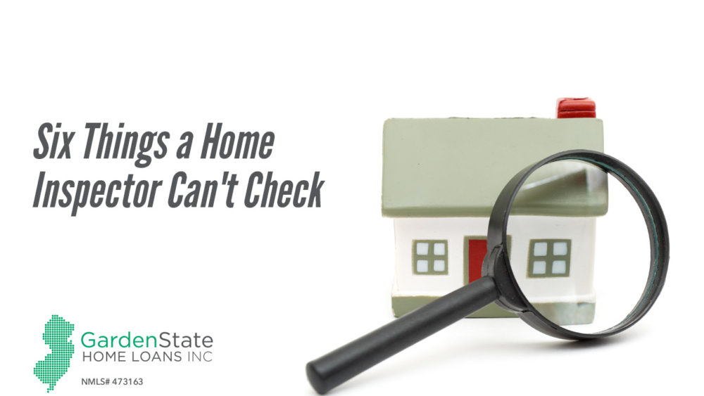 , Six Things a Home Inspector Can't Check